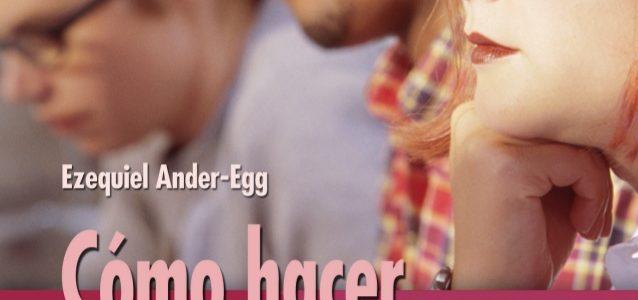 Cómo hacer reuniones eficaces – Ander Egg