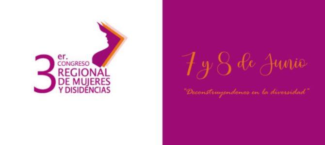 """3er Congreso Regional de Mujeres """"Reconociéndonos en la Diversidad"""""""