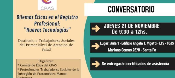 Conversatorio-Dilemas Éticos en el Registro Profesional: «Nuevas Tecnologías»