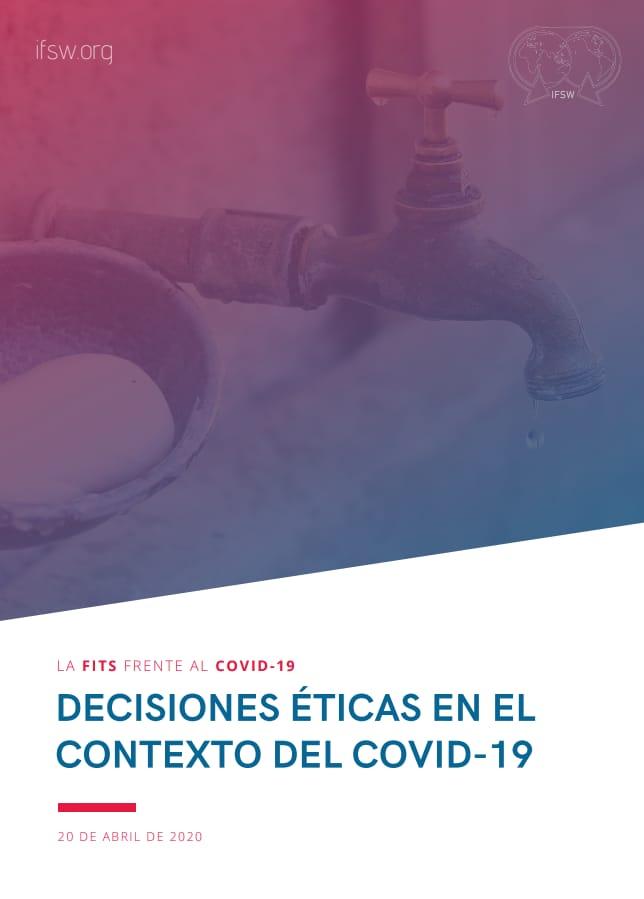 FITS – Decisiones Éticas en el Contexto del Covid 19