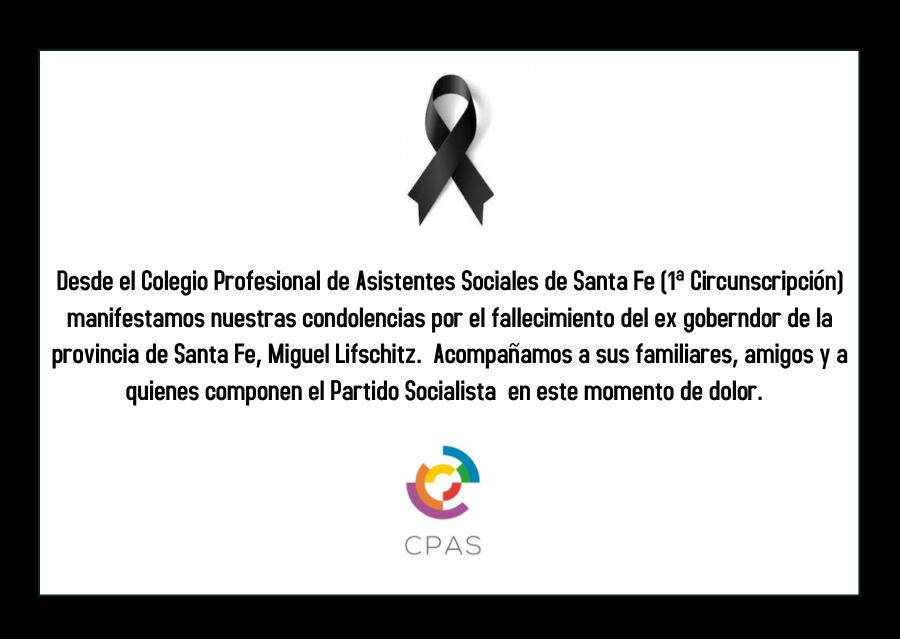 Condolencias por el fallecimiento de Miguel Lifschitz