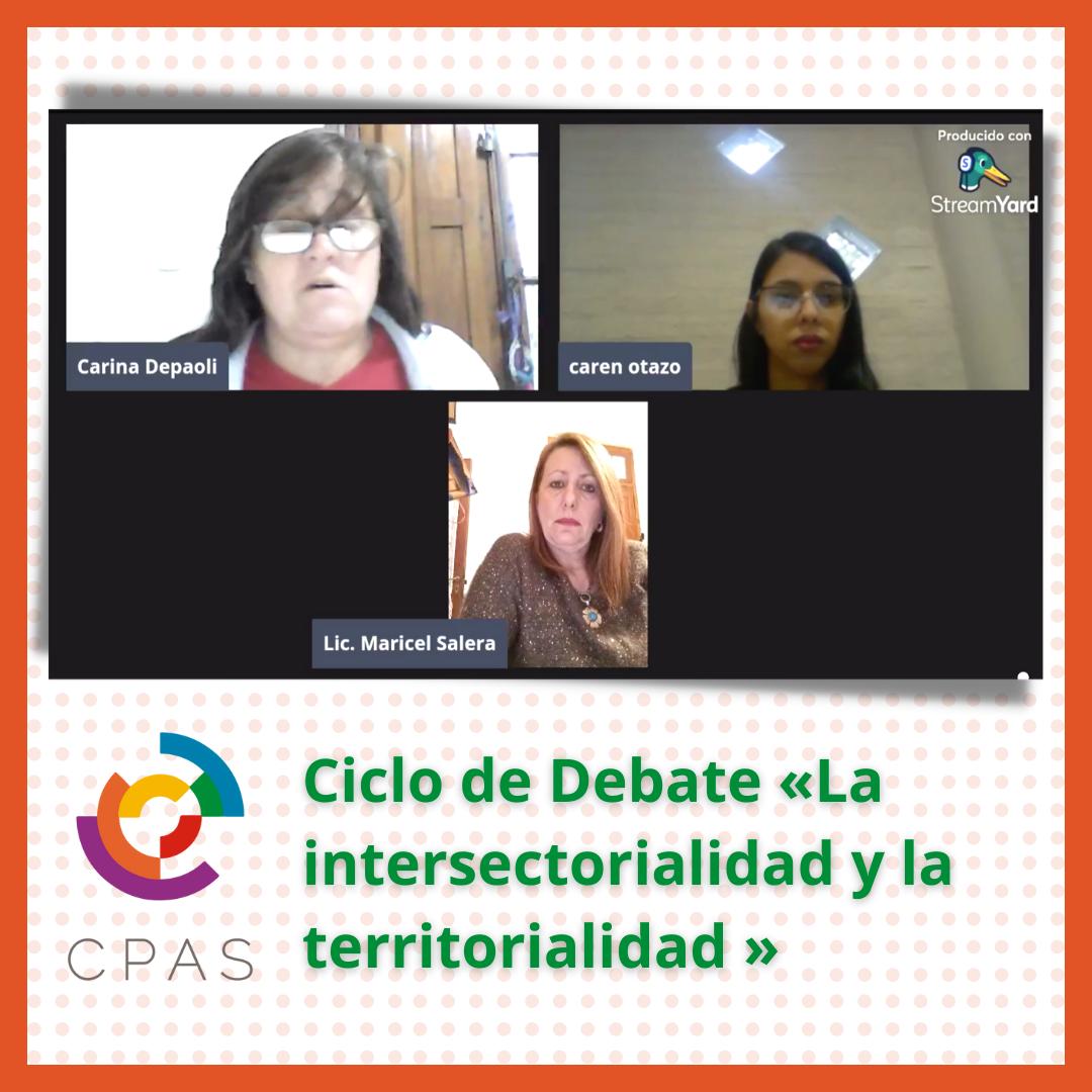 Ciclo Debate: La Intersectorialidad y La Territorialidad